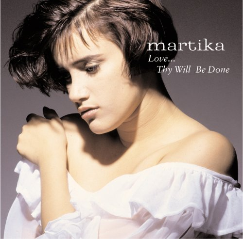 Martika - Love.. . Thy Will Be Done - Zortam Music
