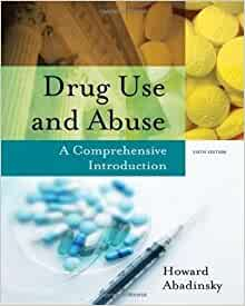 Drug use and abuse 6th edition test bank