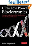 Ultra Low Power Bioelectronics: Funda...