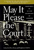 May It Please the Court: The Most Significant Oral Arguments Made Before the Supreme Court Since 1955 (1565840461) by Irons, Peter H.