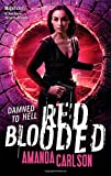 Red Blooded: Book 4 in the Jessica McClain series Amanda Carlson