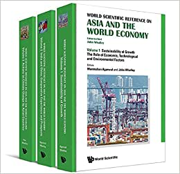 Asia And The World Economy: The World Scientific Reference On Growth, Economics And Crisis In Asia (In 3 Volumes) - Volume 1: Sustainability Of Growth ... Actions On Climate Change By Asian Countries