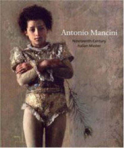 Antonio Mancini: Nineteenth-century Italian Master (Philadelphia Museum of Art)