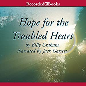 Hope for the Troubled Heart | [Billy Graham]