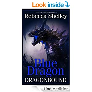 Amazon.com: Dragonbound: Blue Dragon eBook: Rebecca Shelley, Rebecca Lyn Shelley: Kindle Store