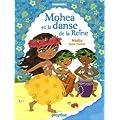 Premi�re lecture Minimiki : Mohea et la danse de la reine - Tome 2