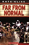 Far from Normal (043979448X) by Kate Klise
