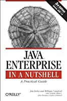 Java Enterprise in a Nutshell, 3rd Edition