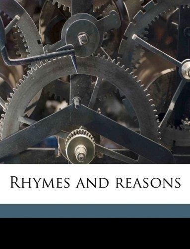Rhymes and reasons