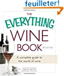The Everything Wine Book: A Complete...