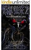 Dark Siege: The Nightmare Returns (Dark Siege Series Book 2)