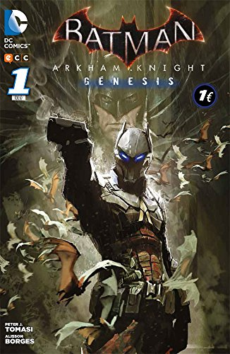 BATMAN: ARKHAM KNIGHT - GENESIS 1 (Batman: Arkham Knight - Génesis)