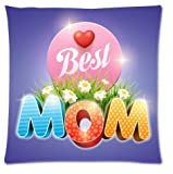 Beautfuldecor Fashion Unisex Best Mom Custom Pillow Case 16x16Inch Mother's Day Gift