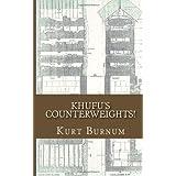 Khufu's Counterweights!: Building Pyramids Through Documentaries!