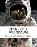 Stanley G. Weinbaum, Science Fiction stories