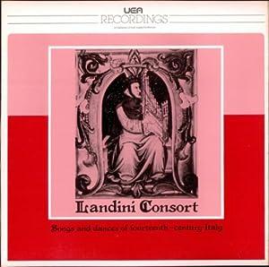 Landini Consort - Songs And Dances Of 14th Century Italy - Amazon.com