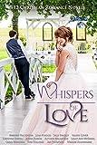 Whispers of Love: 12 Christian Romance Novels