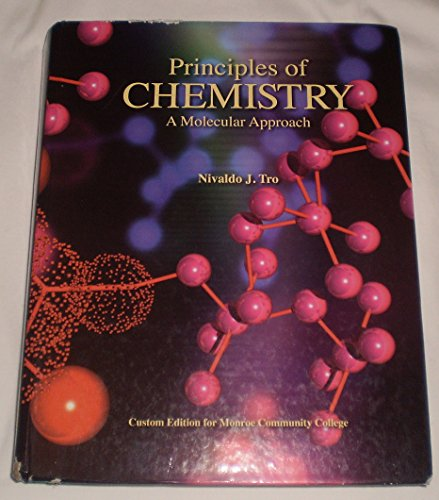 Principles of Chemistry (Custom Edition for Monroe Community College)