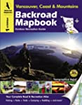 """Backroad Mapbook: Vancouver, Coast &..."