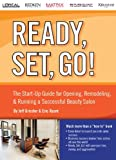 img - for The Start-up Guide for Opening, Remodeling & Running a Successful Beauty Salon (Ready, Set, Go) book / textbook / text book