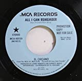 el chicano 45 RPM all i can remember / all i can remember