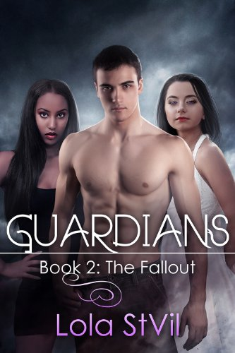 Guardians: The Fallout (The Guardians Series, Book 2) PDF