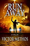 Run Away - A Thriller (Jon Stanton Mysteries)