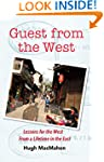Guest from the West: Lessons from the...