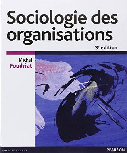 Sociologie des organisations 3e édition