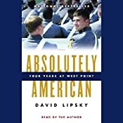 Absolutely American: Four Years at West Point   [David Lipsky]