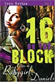 16 on the Block (Baby Girl Drama)