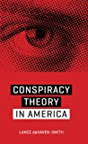 "Lance deHaven-Smith, ""Conspiracy Theory in America"" (U of Texas Press, 2014)"