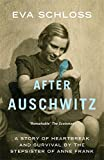 img - for After Auschwitz: A story of heartbreak and survival by the stepsister of Anne Frank book / textbook / text book