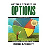 Getting Started in Options ~ Michael C. Thomsett