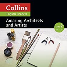 Amazing Architects & Artists: A2-B1 (Collins Amazing People ELT Readers) | Livre audio Auteur(s) : F. H. Cornish - adaptor, Fiona Mackenzie - editor Narrateur(s) :  Collins