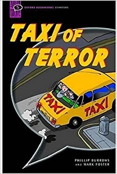 Oxford Bookworms Starters: Ob starters taxi of terror: Comic-strip ...: amazon.es/oxford-bookworms-starters-starters-comic-strip/dp/0194231704