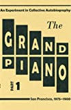 The Grand Piano: Part 1 (097901980X) by Silliman, Ron