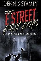 The Return Of Nicodemus: The E Street Bully Boys