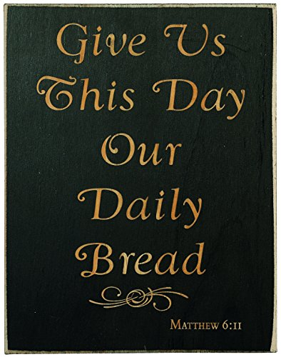 Give Us This Day Our Daily Bread Matthew 6:11 Laser Engraved 7x9 Inch Plaque with Bible Inspirational Verse Christian Religious
