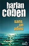 echange, troc Harlan Coben - Sans un adieu