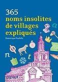 """Afficher """"365 noms insolites de villages expliqués"""""""
