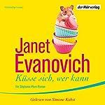 Küsse sich, wer kann   Janet Evanovich