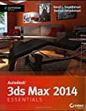 Randi L. Derakhshani Autodesk 3ds Max 2014 Essentials: Autodesk Official Press
