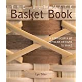 The Ultimate Basket Book: A Cornucopia of Popular Designs to Make (Diy Network)by Lyn Siler