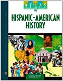 Atlas of Hispanic-American History (Facts on File Library of American History) (0816077363) by Ochoa, George