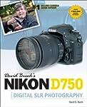 David Busch S Nikon D750 Guide to Dig...
