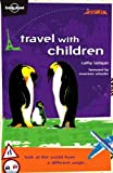 img - for Travel With Children (Lonely Planet) by Cathy Lanigan (2002-02-01) book / textbook / text book