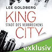 King City: Stadt des Verbrechens | [Lee Goldberg]