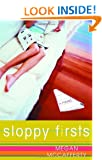 Sloppy Firsts: A Jessica Darling Novel