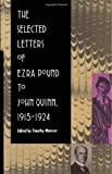 The Selected Letters of Ezra Pound to John Quinn: 1915-1924